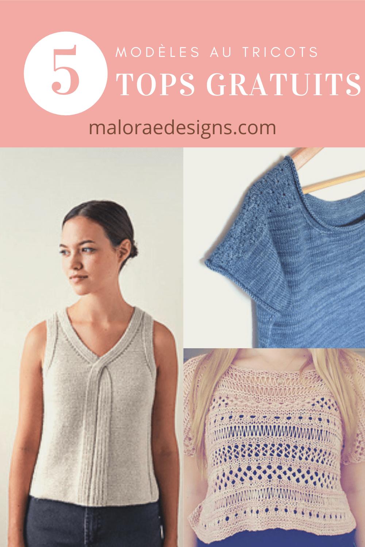 5 patrons gratuits de tops pour l'été - Tricot - Maloraé designs