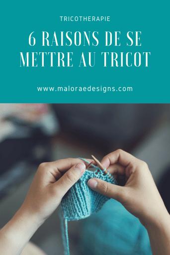 6 raisons de se mettre au tricot