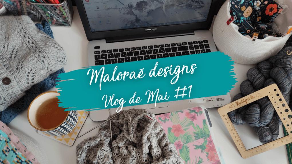 Maloraé Designs - Celle qui tricote dans le jardin - Video de Mai