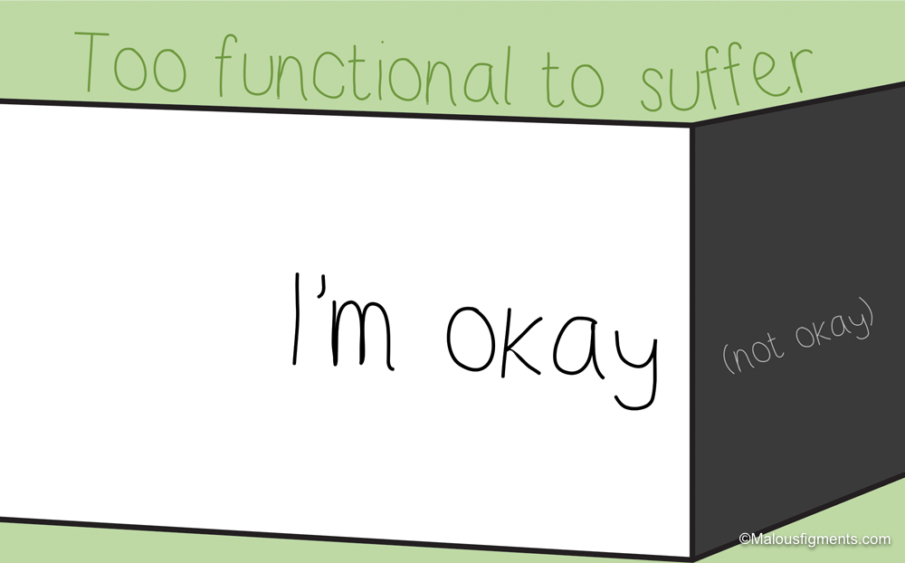 Too Functional to Suffer