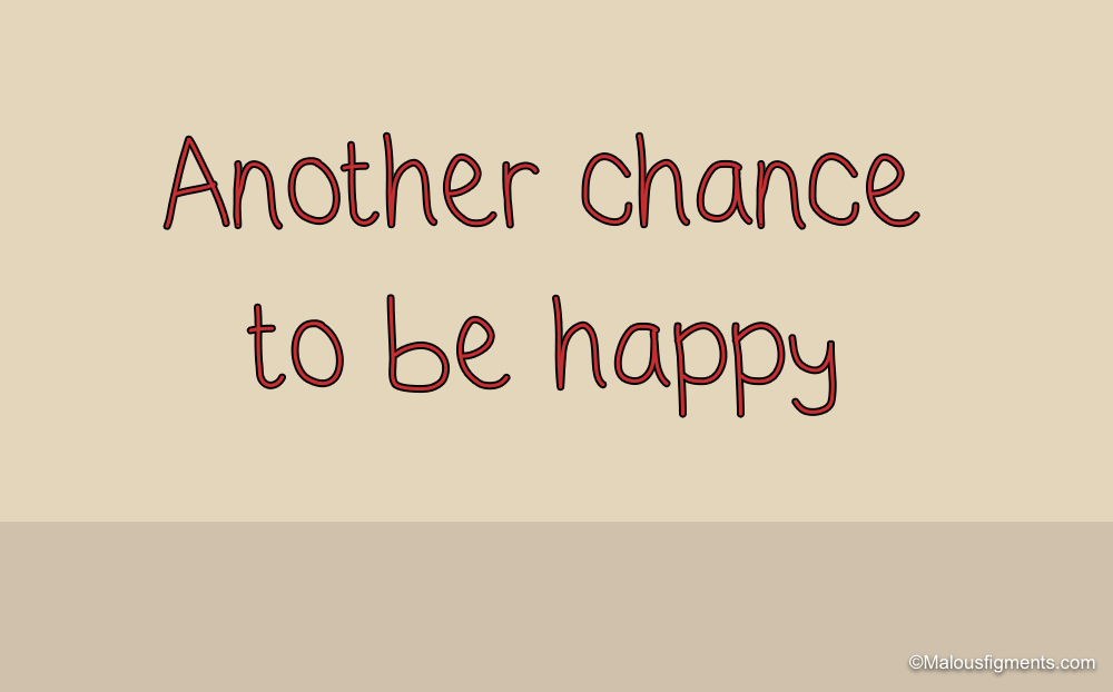 Another chance to be happy