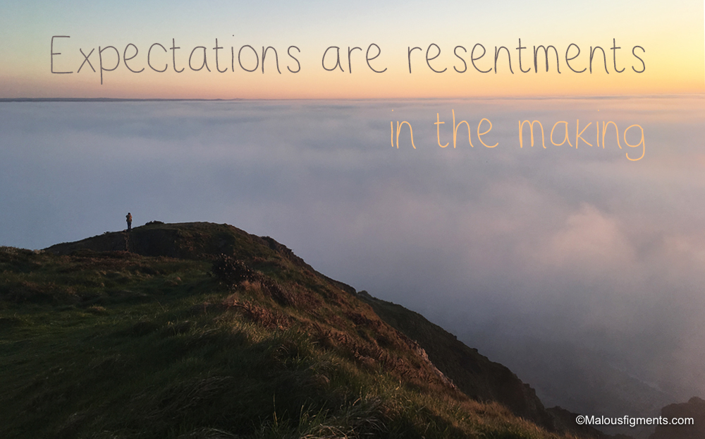 Expectations are resentments in the making