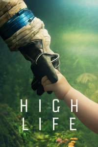 """Poster for the movie """"High Life"""""""