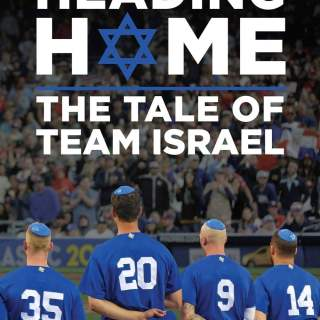 "Poster for the movie ""Heading Home: The Tale of Team Israel"""