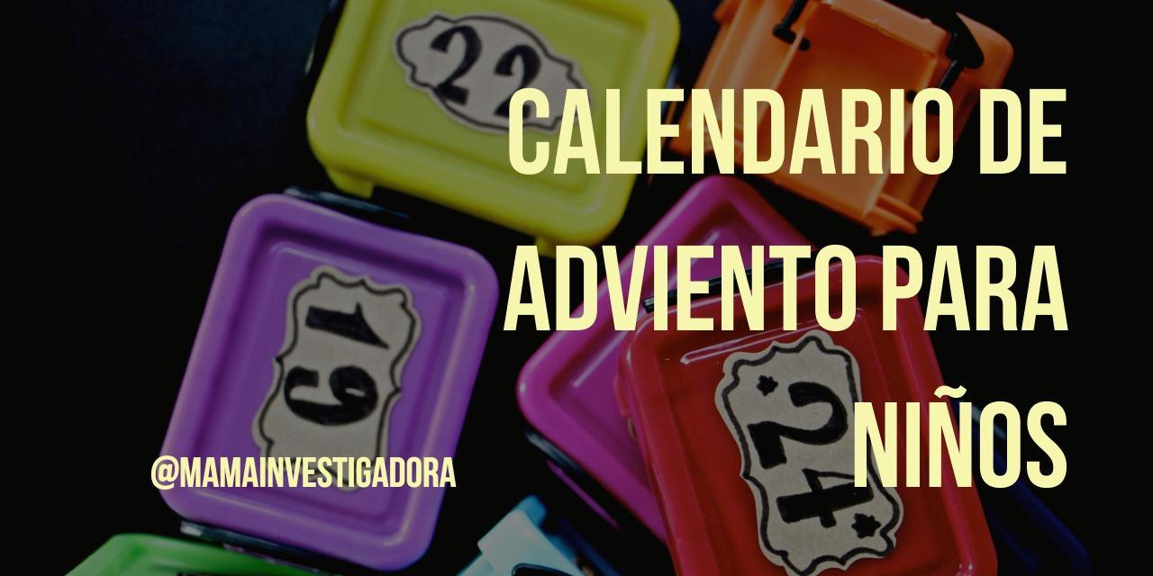 Ideas Para Calendario De Adviento Para Niños Con