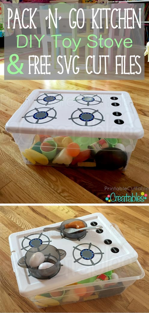 printablecuttablecreatables.com-pack-n-go-kitchen-diy-toy-stove-tutorial-free-svg-cut-files