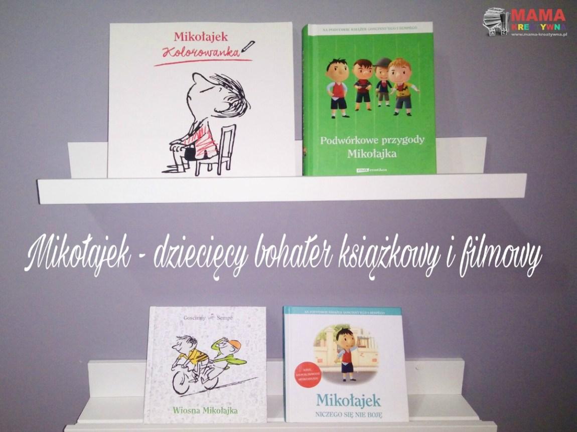 Mikołajek – dziecięcy bohater książkowy i filmowy