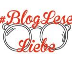 BlogLeseLiebe – gesammelte Links der letzen Woche