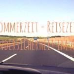 Sommerzeit – Reisezeit! Kindersicherheit im Auto
