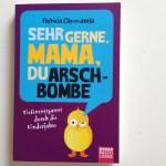"""Gelesen: """"Sehr gerne, Mama, du Arschbombe"""" von Patricia Cammarata"""