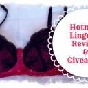 Hotmilk Lingerie Review and Giveaway
