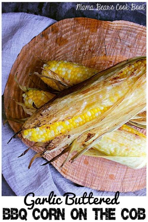 pin this garlic buttered BBQ corn on the cob recipe for later!