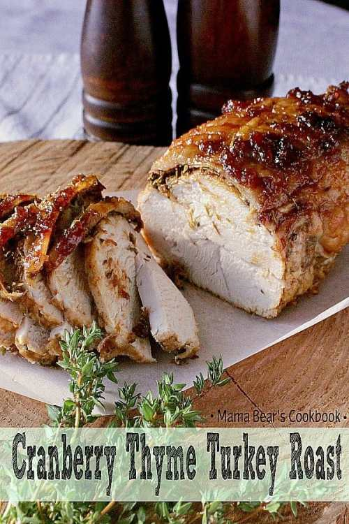 Cranberry meets thyme to create a harmony of flavours in this to die for turkey roast. Whether it be the star of the show or the guts to your wrap, you'll love this baby! #turkey #turkeyroast #mamabearscookbook