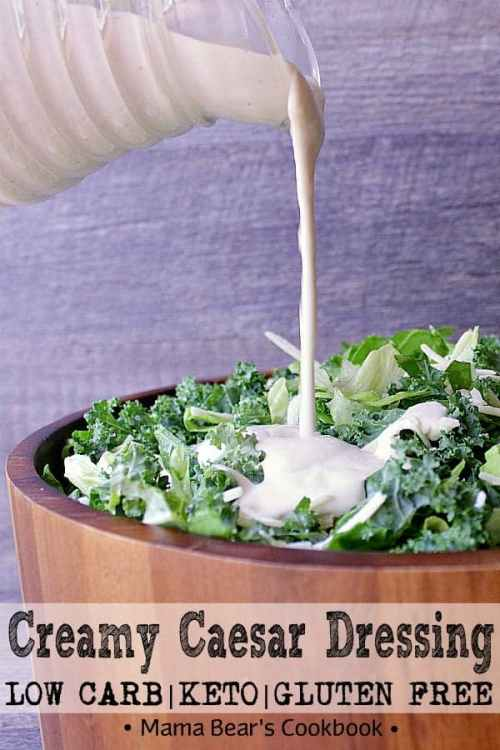 Creamy homemade caesar salad dressing loaded with parmesan, garlic and lemony freshness. A cook book essential, this dressing is sure to light up your taste buds! #salad #dressing #lowcarb #keto #mamabearscookbook