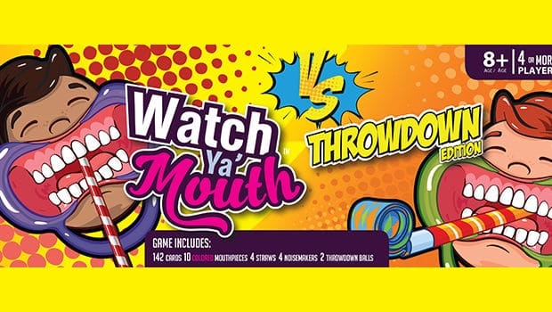 Watch Ya Mouth, Throwdown Edition!