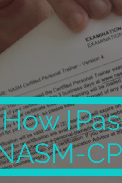 How I Passed the NASM CPT Exam