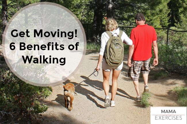 Get Moving! 6 Benefits of Walking