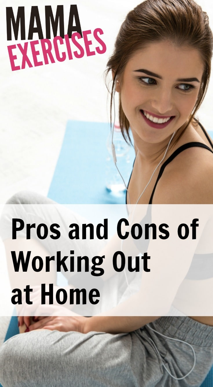 Pros and Cons of Working Out at Home: Which is best for you? - MamaExercises.com