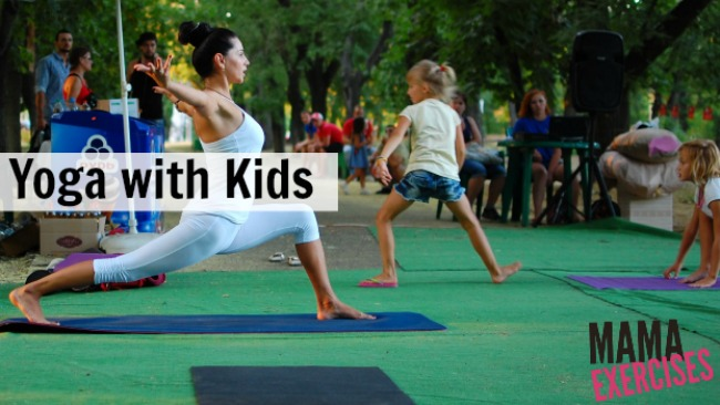 Yoga with Kids - Resources for starting yoga at home with your children - MamaExercises.com