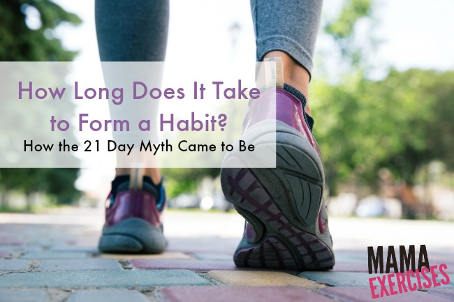 How Long Does It Take to Form a Habit? How the 21 Day Myth Came to Be