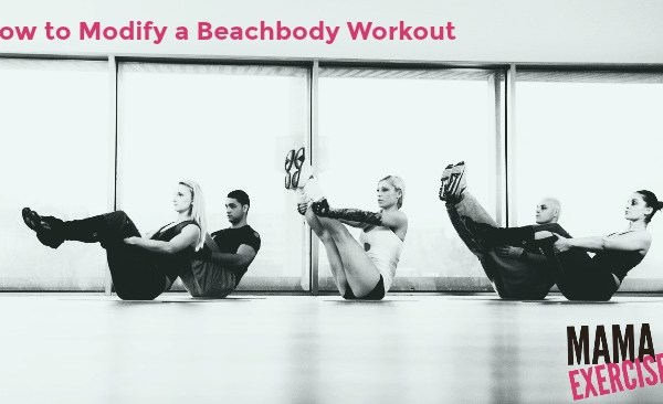 How to Modify a Beachbody Workout Program