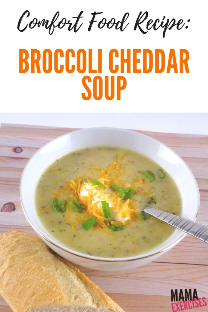 Comfort Food Recipe - Broccoli Cheddar Soup