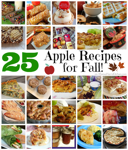 25 Apple Recipes for Fall - Mama Harris' Kitchen