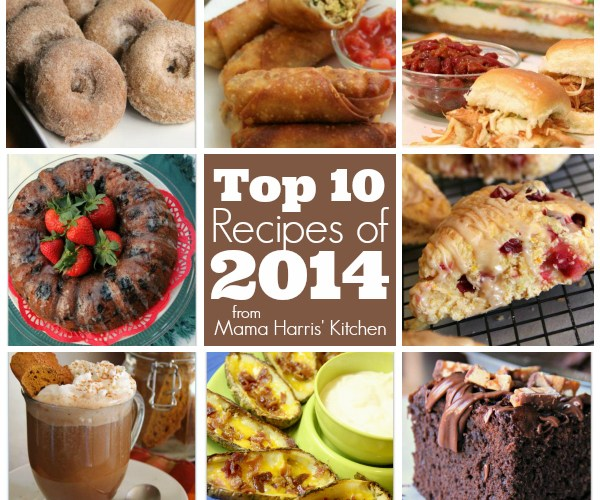 Top TEN Recipes of 2014 from Mama Harris' Kitchen