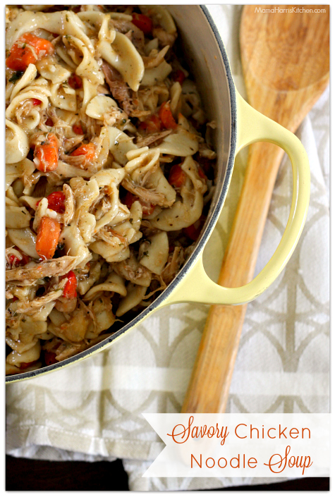 Savory Chicken Noodle Soup | Mama Harris' Kitchen