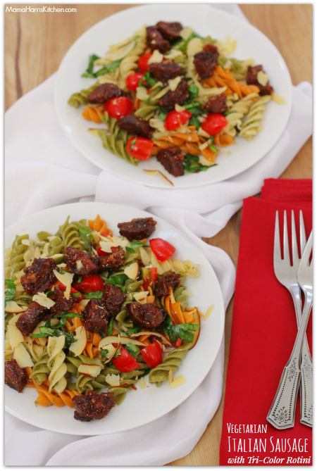 Thanksgiving for the Vegetarian - 12 Recipe Ideas - vegetarian italian sausage with tri color rotini | Mama Harris' Kitchen