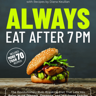 Always Eat After 7 PM – Too Good To Be True?