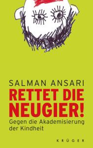 Salman Ansari: Rettet die Neugier