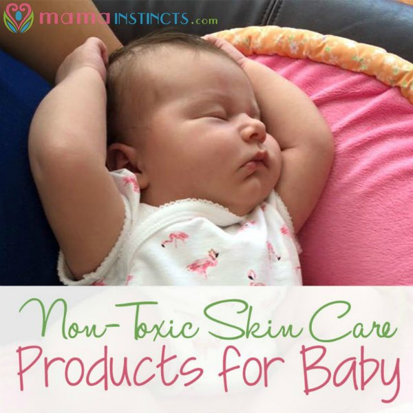 Baby's skin is so sensitive. Avoid exposure to toxic chemicals but using these non-toxic baby products. #baby #babyproducts #nontoxic