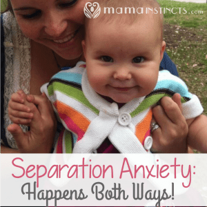 Separation anxiety: happens both ways