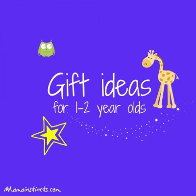 Gift ideas for 1-2 year olds