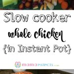 Slow cooker whole chicken {in Instant Pot}