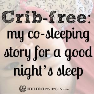 Crib-free: my co-sleeping story for a good night's sleep
