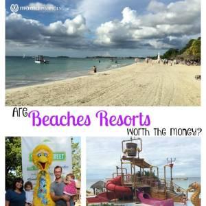 Are Beaches Resorts worth the money?