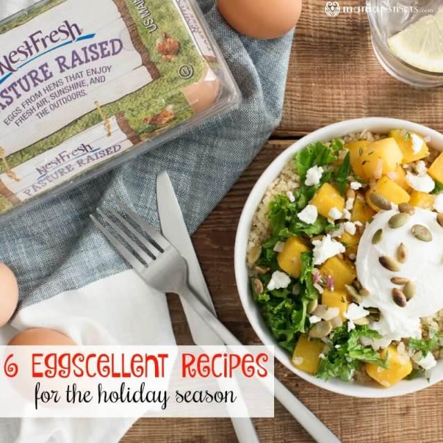 6 Eggscellent Recipes for the Holiday Season