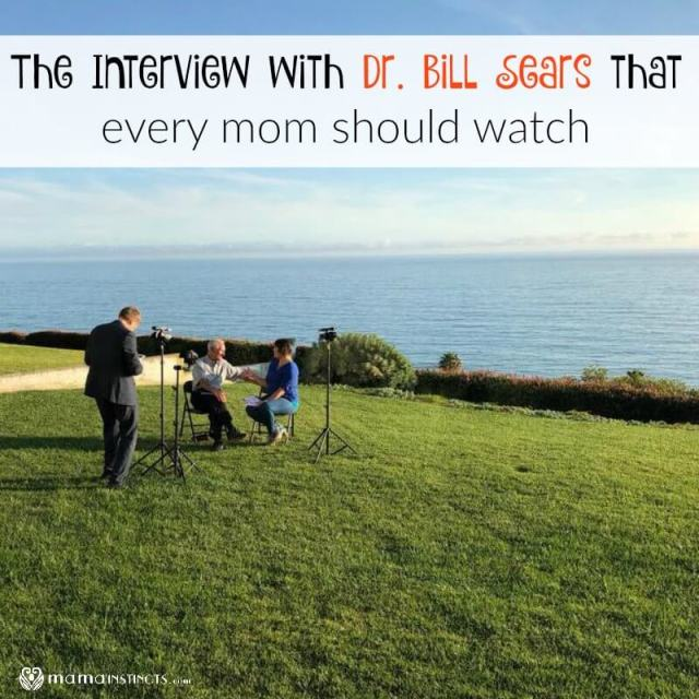 The Interview with Dr. Bill Sears that Every Mom Should Watch