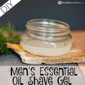 DIY Men's Essential Oil Shave Gel