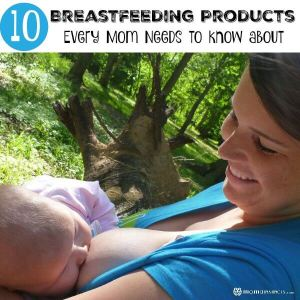 10 Breastfeeding Products Every Mom Needs to Know About