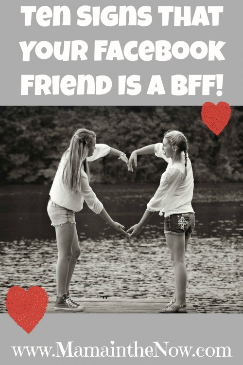 Ten Signs That Your Facebook Friend Is a BFF