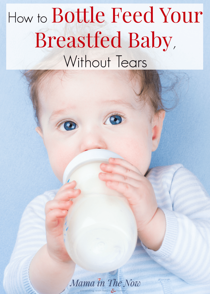 how to bottle feed your breastfed baby, without tears! Learn how to switch from bottle to breast with ease. Whether you pump or supplement with formula, switching from bottle to breast CAN be done without stress. Reduce nipple confusion. Feed your baby with breast or bottle. Breastfeeding tips for pumping moms. Breastfeeding tips for supplementing moms. #MamaintheNow