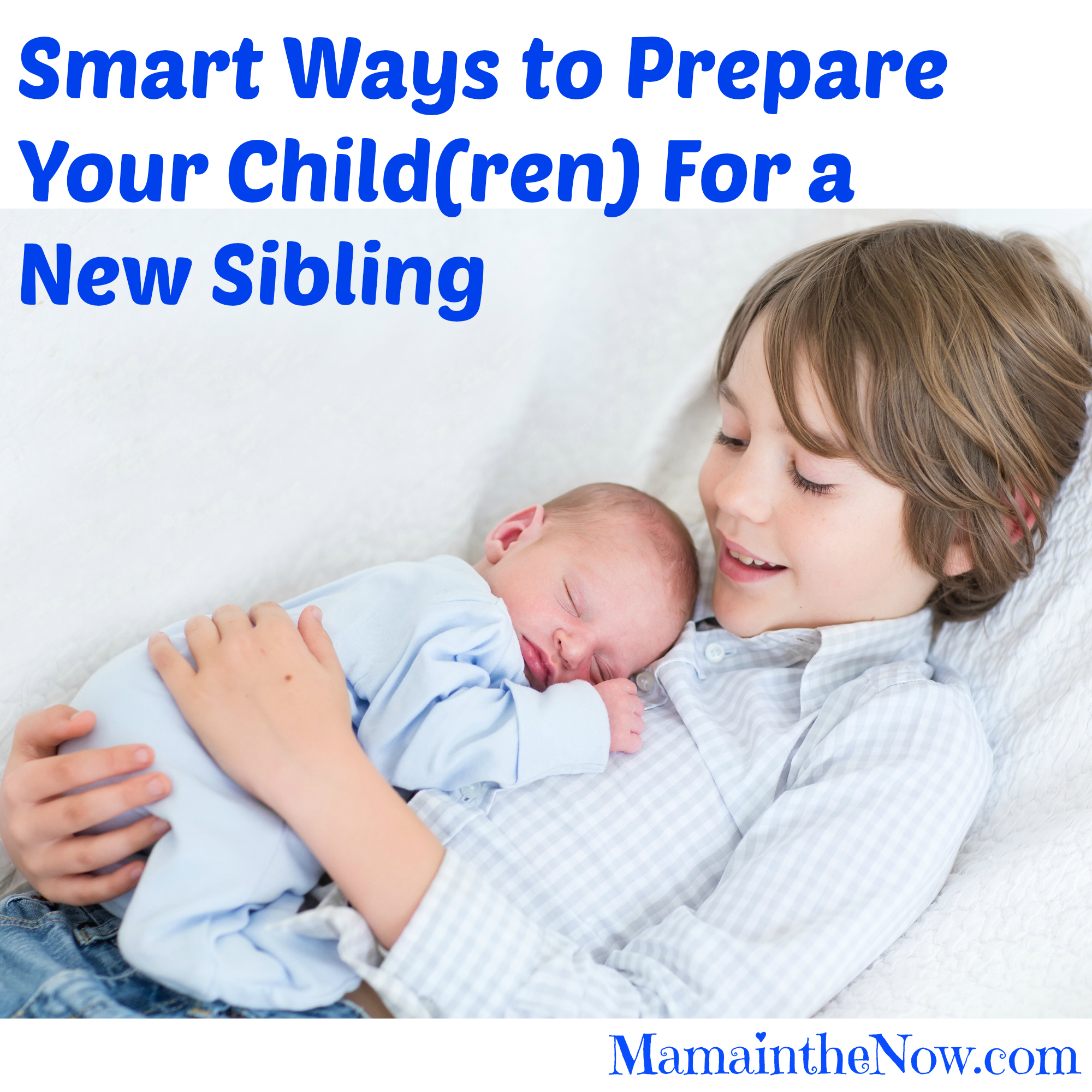 Smart Ways To Prepare Your Child For A New Sibling