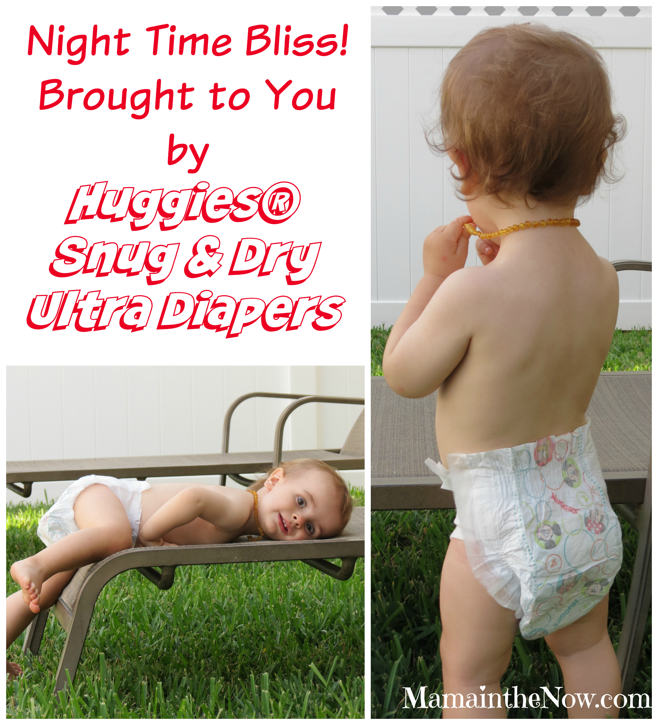 Night Time Bliss! Brought to You by Huggies Snug & Dry Ultra Diapers
