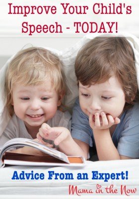 Improve Your Child's Speech - Today. Advice from an expert!