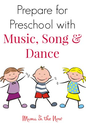 Prepare for preschool with music, song and dance. A mother of four shares her best tips and tricks with young families.