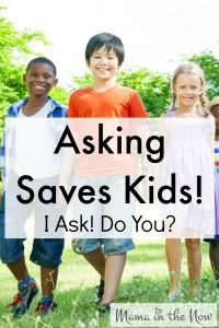 Asking Saves Kids!