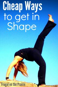 Cheap Ways to Get in Shape